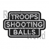 Troops Shooting Balls embroidered patch