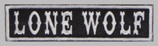 Lone Wolf Biker motorcycle embroidered strip patch #2