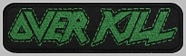 Overkill trash metal band embroidered strip patch #3